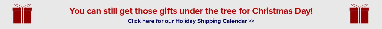 See our holiday shipping rates and times.