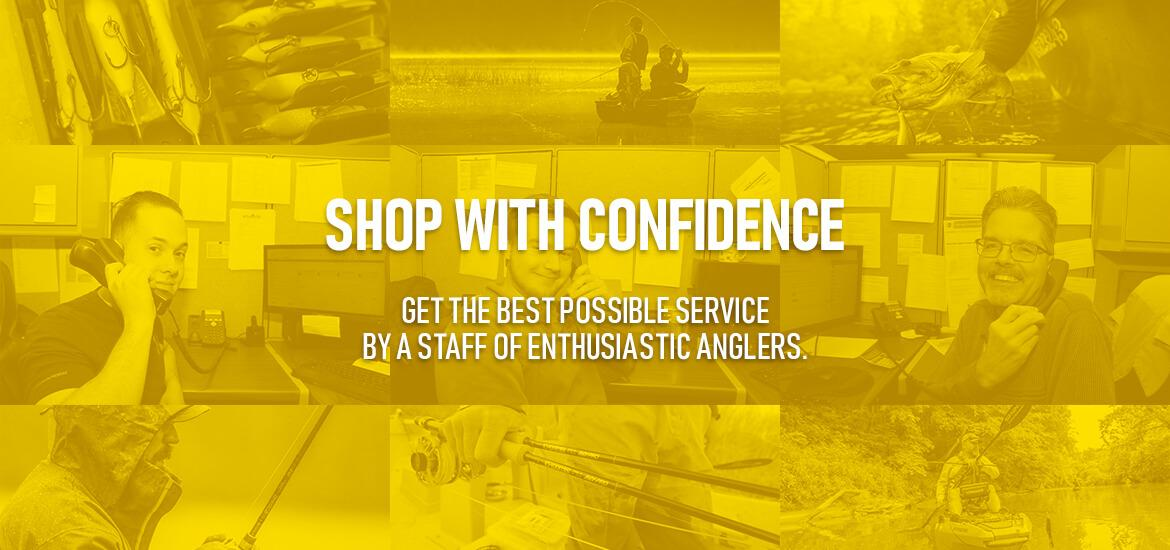 Shop with confidence. Get the best possible service by a staff of enthusiastic anglers.