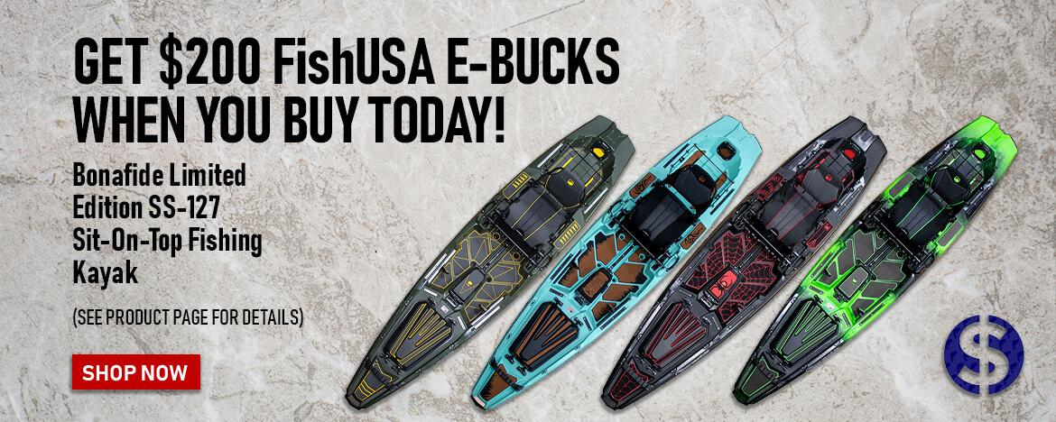 Get $200 FishUSA E-Bucks when you buy a NEW Bonafide Limited Edition SS-127 Sit-On-Top Fishing Kayak at FishUSA, America's Tackle Shop!