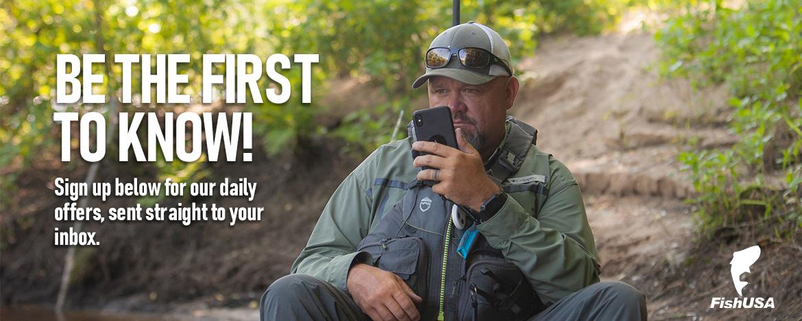 Sign up today for FishUSA's exclusive daily email offers!